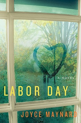 Labor Day: A Novel Cover Image