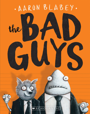 The Bad Guys (The Bad Guys #1) Cover Image
