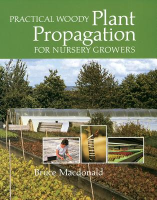 Practical Woody Plant Propagation for Nursery Growers Cover Image