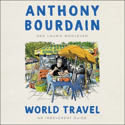 World Travel Lib/E: An Irreverent Guide Cover Image