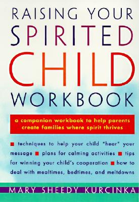Raising Your Spirited Child Workbook Cover Image