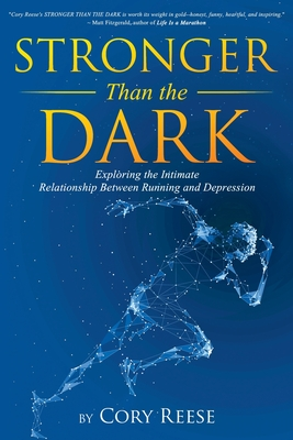 Stronger Than the Dark: Exploring the Intimate Relationship Between Running and Depression Cover Image