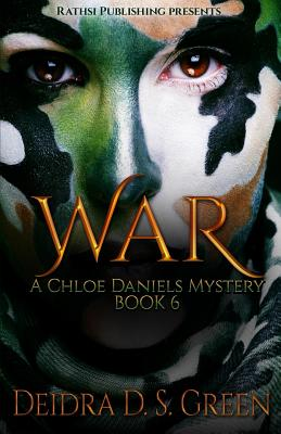 War: : The 6th Installment in the Chloe Daniels Mysteries Cover Image