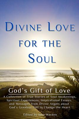 Divine Love for the Soul: God's Gift of Love Cover Image