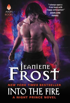 Into the Fire: A Night Prince Novel Cover Image