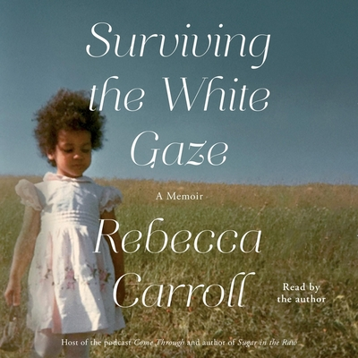 Surviving the White Gaze: A Memoir Cover Image