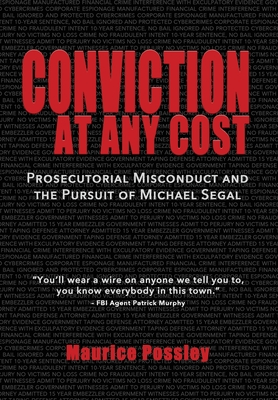 Conviction At Any Cost: Prosecutorial Misconduct and the Pursuit of Michael Segal Cover Image