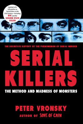 Serial Killers: The Method and Madness of Monsters Cover Image