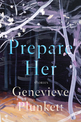 Prepare Her: Stories Cover Image