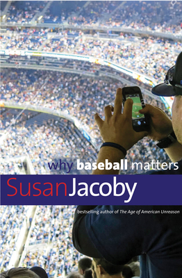 Why Baseball Matters (Why X Matters Series) Cover Image