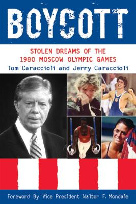 Boycott: Stolen Dreams of the 1980 Moscow Olympic Games Cover Image