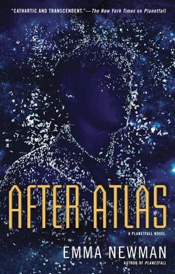 After Atlas (A Planetfall Novel #2) Cover Image