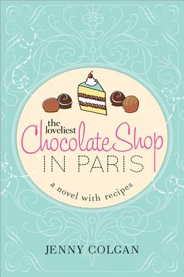 The Loveliest Chocolate Shop in Paris cover
