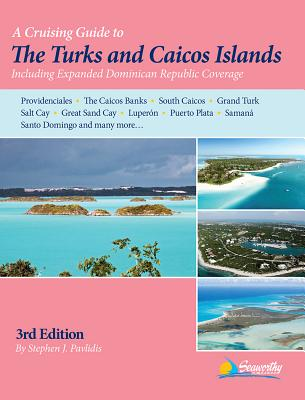 A Cruising Guide to the Turks and Caicos Islands Cover Image