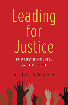 Leading for Justice: Supervision, Hr, and Culture Cover Image