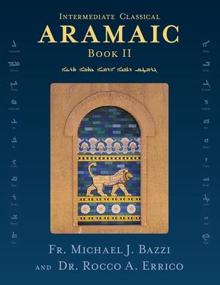 Intermediate Classical Aramaic: Book II Cover Image