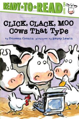 Click, Clack, Moo/Ready-to-Read: Cows That Type (A Click Clack Book) Cover Image