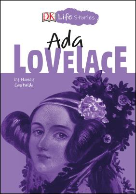 DK Life Stories: Ada Lovelace Cover Image