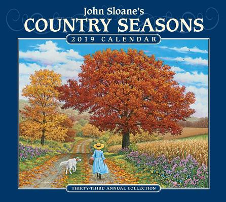 John Sloane's Country Seasons 2019 Deluxe Wall Calendar Cover Image