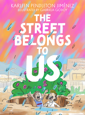 Cover for The Street Belongs to Us