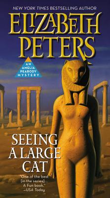 Seeing a Large Cat (Amelia Peabody #9) Cover Image