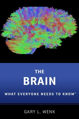 The Brain: What Everyone Needs to Know(r) Cover Image