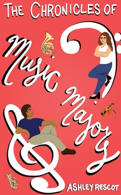 The Chronicles of Music Majors Cover Image