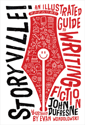 Storyville!: An Illustrated Guide to Writing Fiction Cover Image