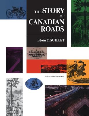 The Story of Canadian Roads (Heritage) Cover Image