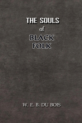 The Souls of Black Folk: Annotated Cover Image