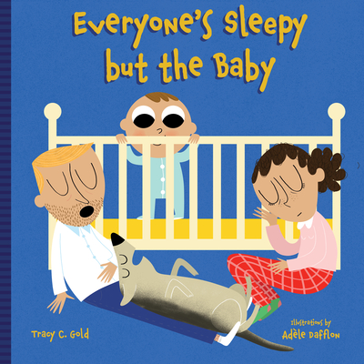Everyone's Sleepy but the Baby Cover Image