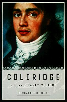 Coleridge: Early Visions, 1772-1804 Cover Image