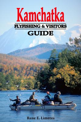 Kamchatka Fly Fishing and Visitors Guide Cover Image