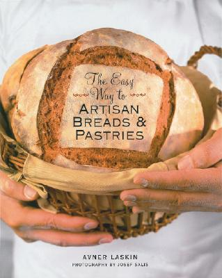 The Easy Way to Artisan Breads & Pastries Cover