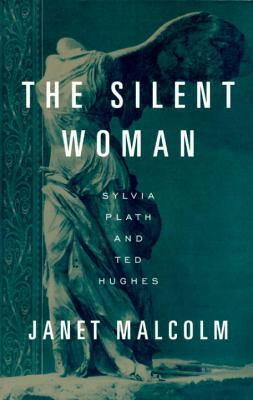 The Silent Woman: Sylvia Plath and Ted Hughes Cover Image