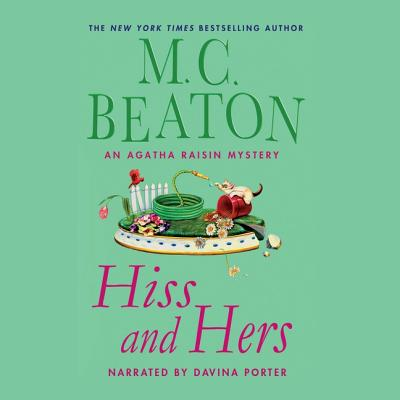 Hiss and Hers Lib/E (Agatha Raisin #23) Cover Image