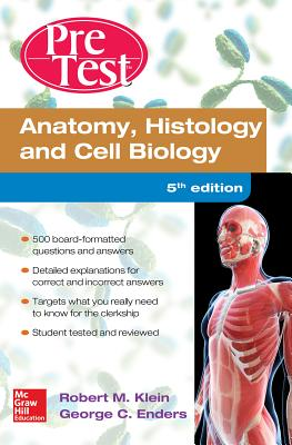 Anatomy Histology and Cell Biology Pretest Self-Assessment and Review 5/E Cover Image