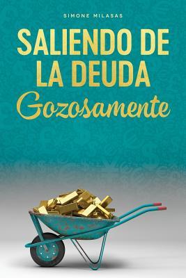 Saliendo de la Deuda Gozosamente - Getting Out of Debt Spanish Cover Image