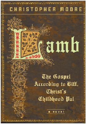 Lamb: The Gospel According to Biff, Christ's Childhood Pal Cover Image