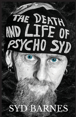The Death and Life of Psycho Syd: Part One Foxtrot uniform Charlie Kilo Cover Image