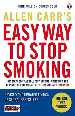 Allen Carr's Easy Way to Stop Smoking: Be a Happy Non-Smoker for the Rest of Your Life Cover Image