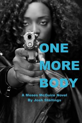 One More Body: (a Moses McGuire Novel) Cover Image