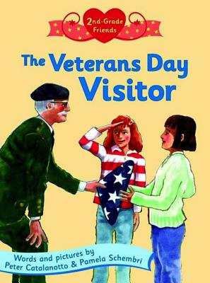 Cover for The Veterans Day Visitor (Second Grade Friends)