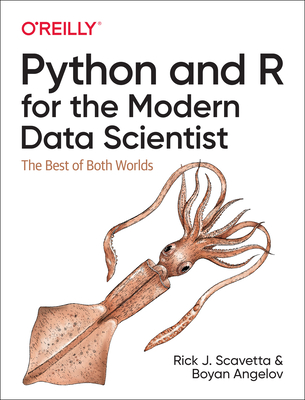Python and R for the Modern Data Scientist: The Best of Both Worlds Cover Image