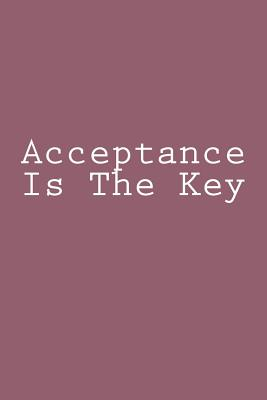 Acceptance Is The Key Cover Image