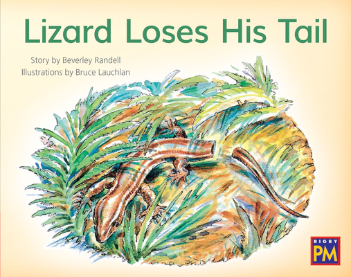 Lizard Loses His Tail: Leveled Reader Red Fiction Level 5 Grade 1 (Rigby PM) Cover Image