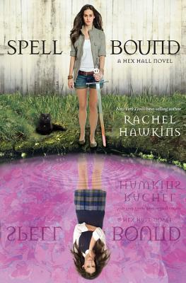 Spell Bound (A Hex Hall Novel) Cover Image