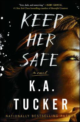 Keep Her Safe: A Novel Cover Image