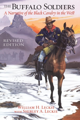 The Buffalo Soldiers: A Narrative of the Black Cavalry in the West, Revised Edition Cover Image