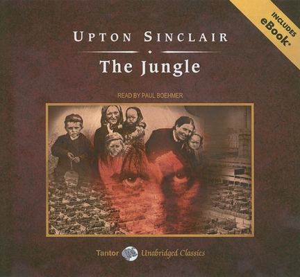the trials of jurgis rudkus in the jungle by upton sinclair The jungle is a 1904 novel written by the american journalist and novelist upton sinclair (1878–1968) sinclair wrote the novel to portray the harsh conditions and exploited lives of immigrants in the united states in chicago and similar industrialized cities.